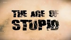 The Age of Stupid – Film screening & discussion