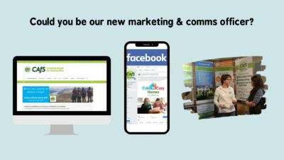 Graphic: Could you be our new marketing & comms officer? With images of CAfS website, Facebook page and a stall